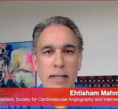 htisham Mahmud, M.D., FSCAI, president of the Society for Cardiovascular Angiography and Interventions (SCAI) and chief, Division of Cardiovascular Medicine at UC San Diego Medical Center,