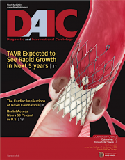 Diagnostic and Interventional Cardiology (DAIC) magazine, March-April 2020 issue. Dave Fornell is the editor.